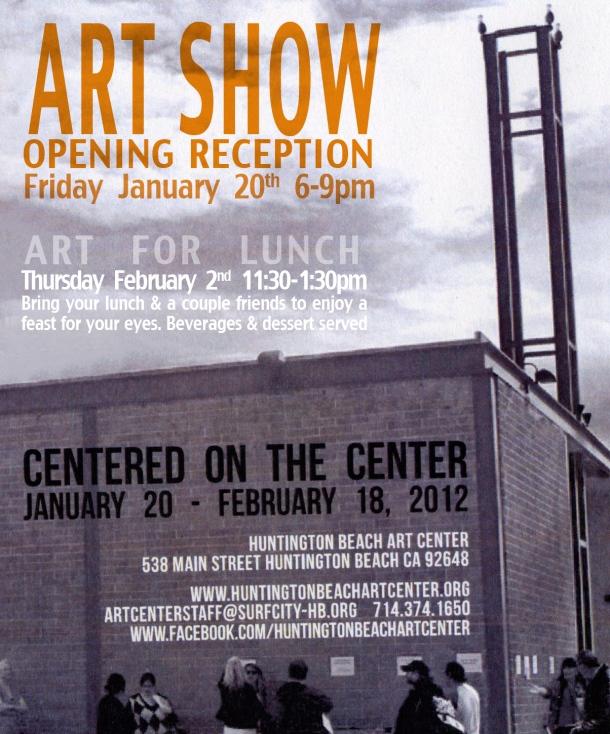 """Centered on the Center"" Art Exhibit at the Huntington Beach Art Center"